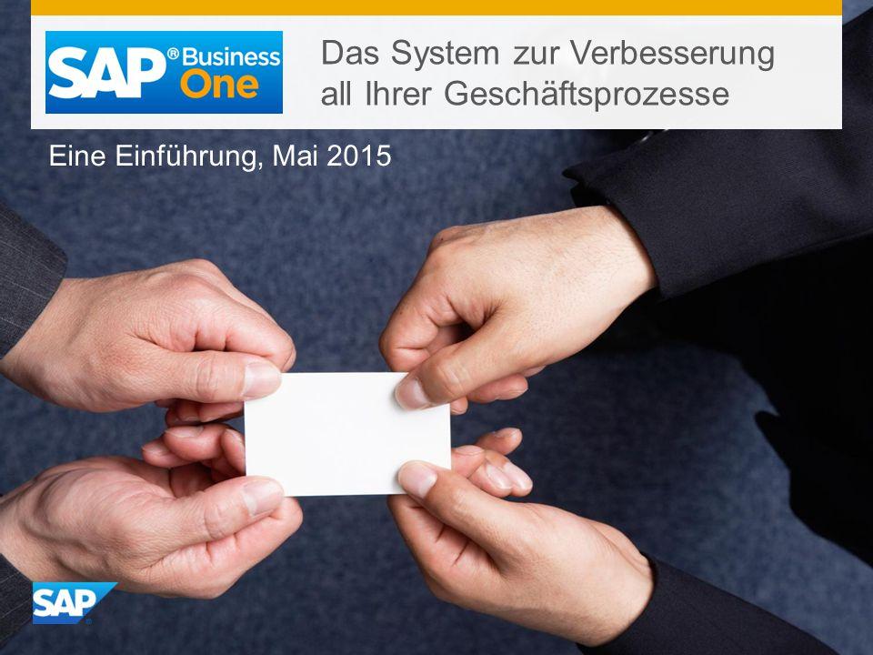 Das System zur Verbesserung all Ihrer Geschäftsprozesse Eine Einführung, Mai 2015