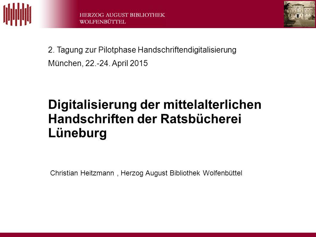 2. Tagung zur Pilotphase Handschriftendigitalisierung München, 22.-24.