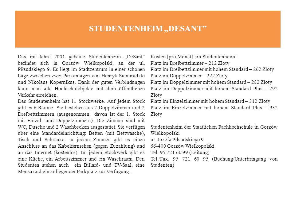 """STUDENTENHEIM """"DESANT Das im Jahre 2001 gebaute Studentenheim """"DeSant befindet sich in Gorzów Wielkopolski, an der ul."""