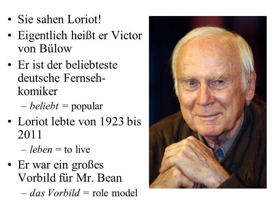 Sie sahen Loriot.