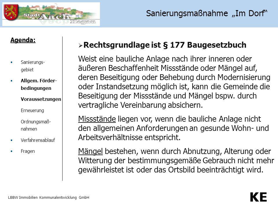 LBBW Immobilien Kommunalentwicklung GmbH Förderungsfähige Maßnahmen Agenda:  Sanierungs- gebiet  Allgem.