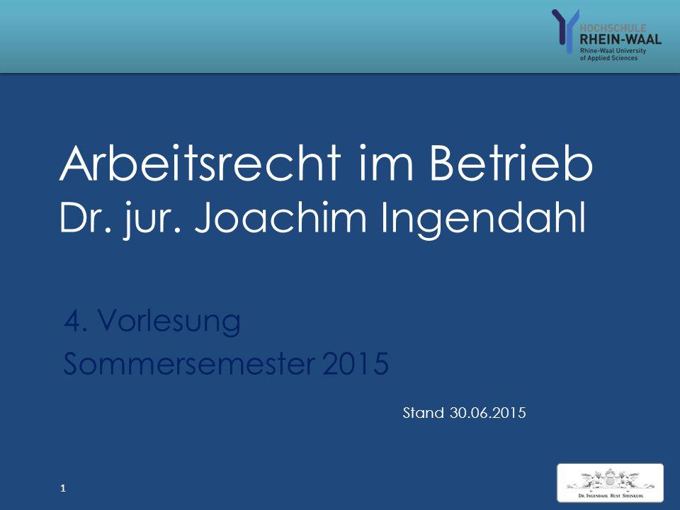 Arbeitsrecht im Betrieb Dr.jur. Joachim Ingendahl 4.