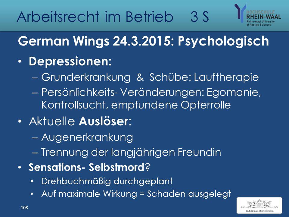 Arbeitsrecht im Betrieb 3 S German Wings 24.03.2015: Juristisch Indizien - Beweise? Andere Ursache möglich? – Verriegelung der Cockpittüre – Reiseflug