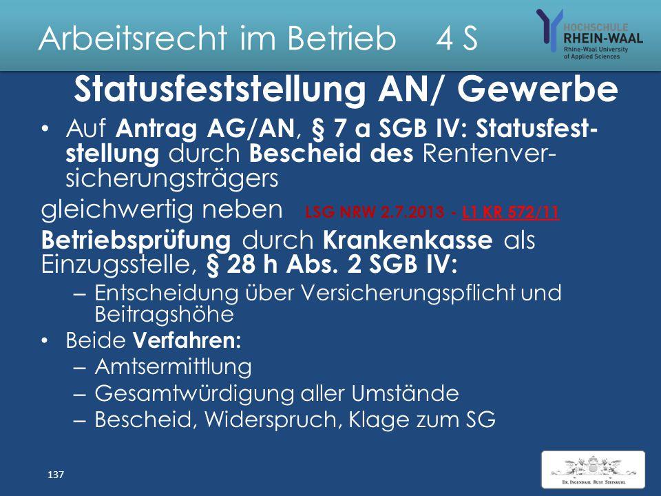 Arbeitsrecht im Betrieb 4 S Scheinselbständigkeit, § 7 I SGB IV Abgrenzung - abhängiger Beschäftigung von - selbständiger Tätigkeit Vertragsverhältnis