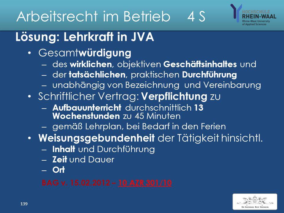 """Arbeitsrecht im Betrieb 4 S Fall: Nicht hauptamtliche Lehrkraft in JVA A wurde zum 29. 6. 1998 unbefristet als """"nicht hauptamtliche Lehrkraft"""" für die"""