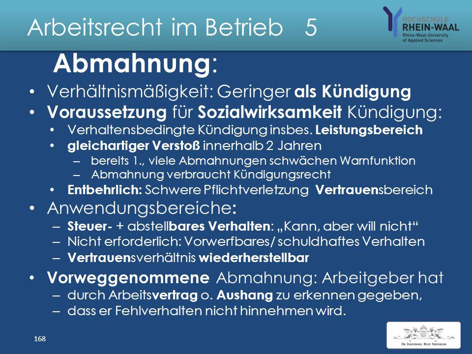 Arbeitsrecht im Betrieb 5 Verstöße gegen Arbeitsvertrag Arbeitsverweigerung: Nur erheblich + beharrlich – zulässiger Über- und Mehrarbeit – unentschul