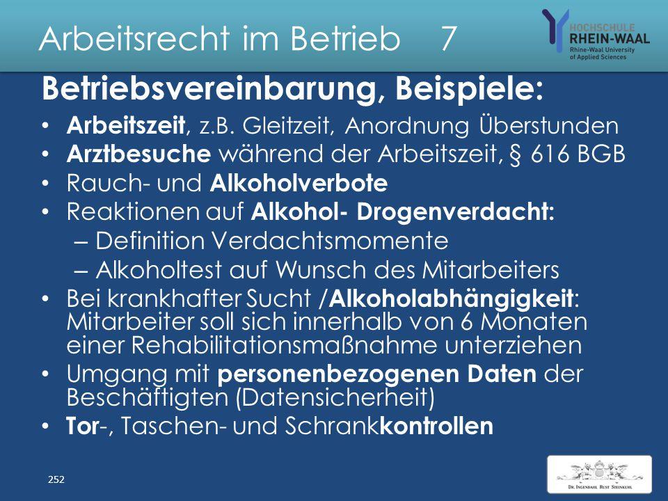 Arbeitsrecht im Betrieb 7 Betriebsvereinbarungen, § 77 Tarifverträge: Vorrang + Sperr wirkung, Abs. 3: – BR hat Regelungsbefugnis wie Tarifpartei – Au