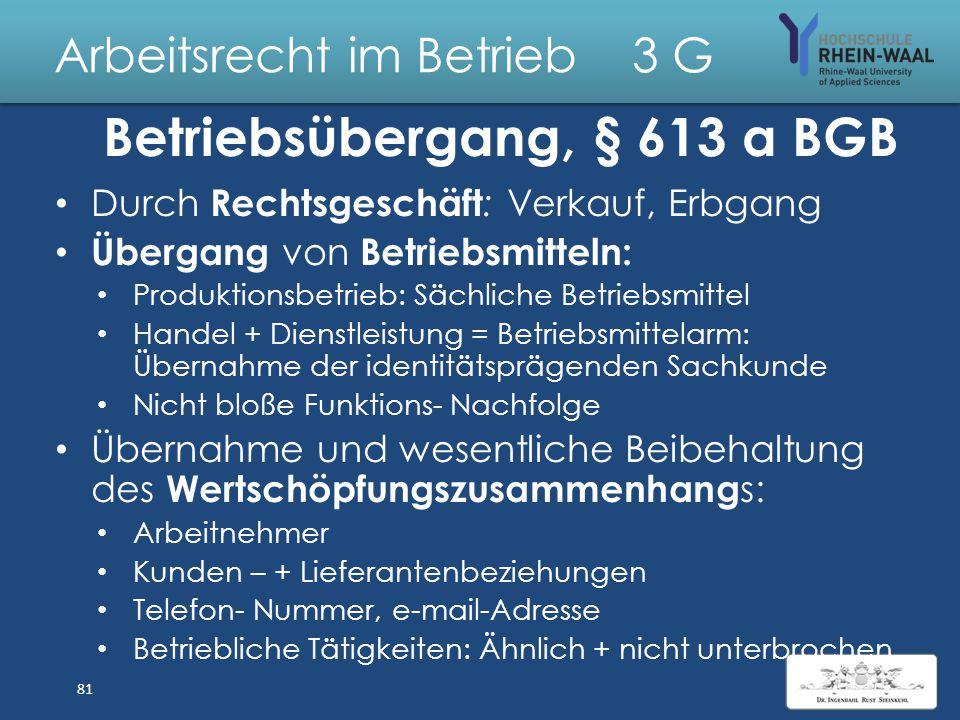 Arbeitsrecht im Betrieb 3 Maßregelungsverbot, § 612 a: Arbeitnehmer übt seine Rechte zulässig aus – Auslegung : Nicht nur aus Arbeitsvertrag Benachtei