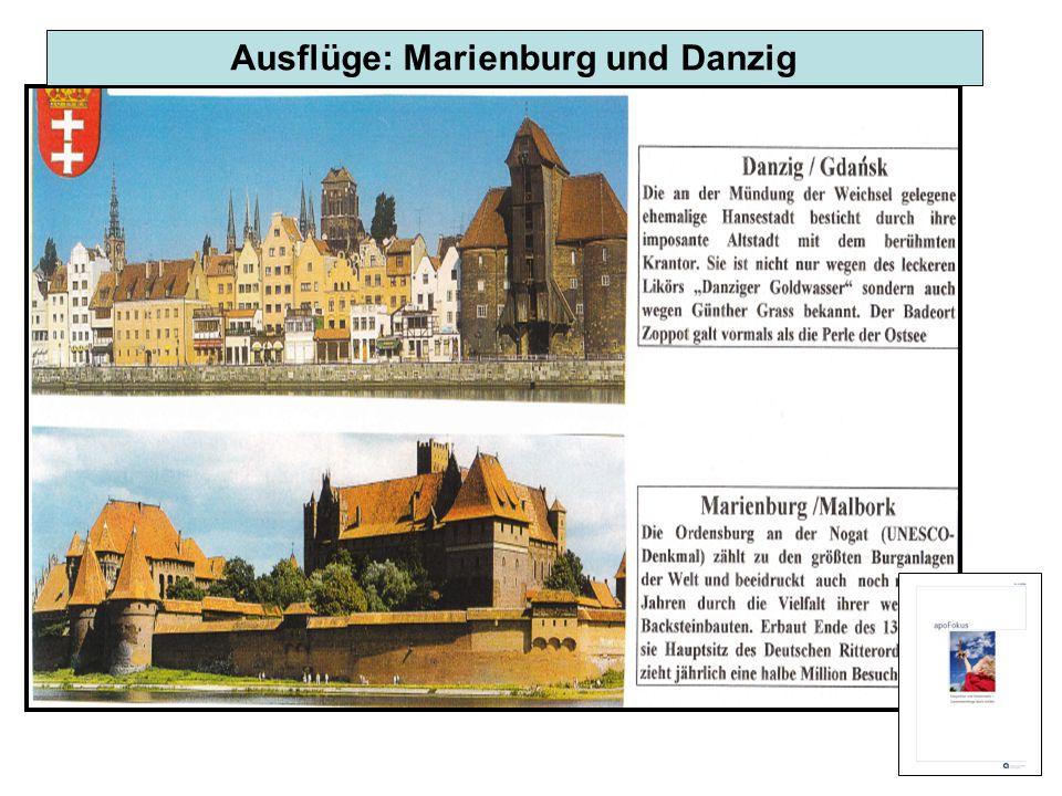 Ausflüge: Marienburg und Danzig