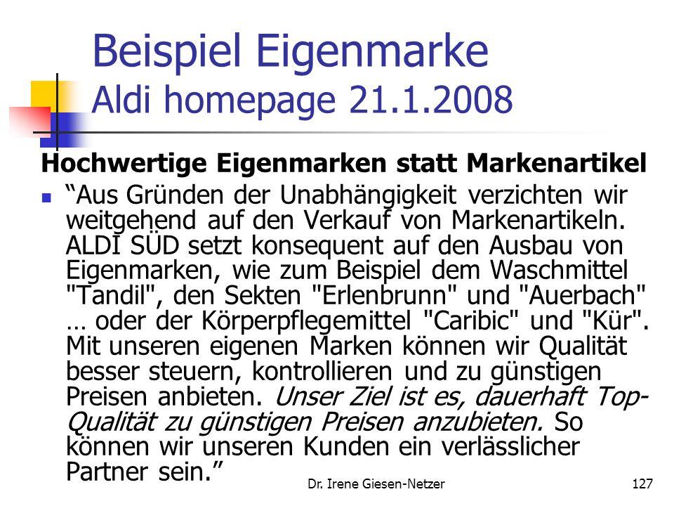 """Dr. Irene Giesen-Netzer127 Beispiel Eigenmarke Aldi homepage 21.1.2008 Hochwertige Eigenmarken statt Markenartikel """"Aus Gründen der Unabhängigkeit ver"""