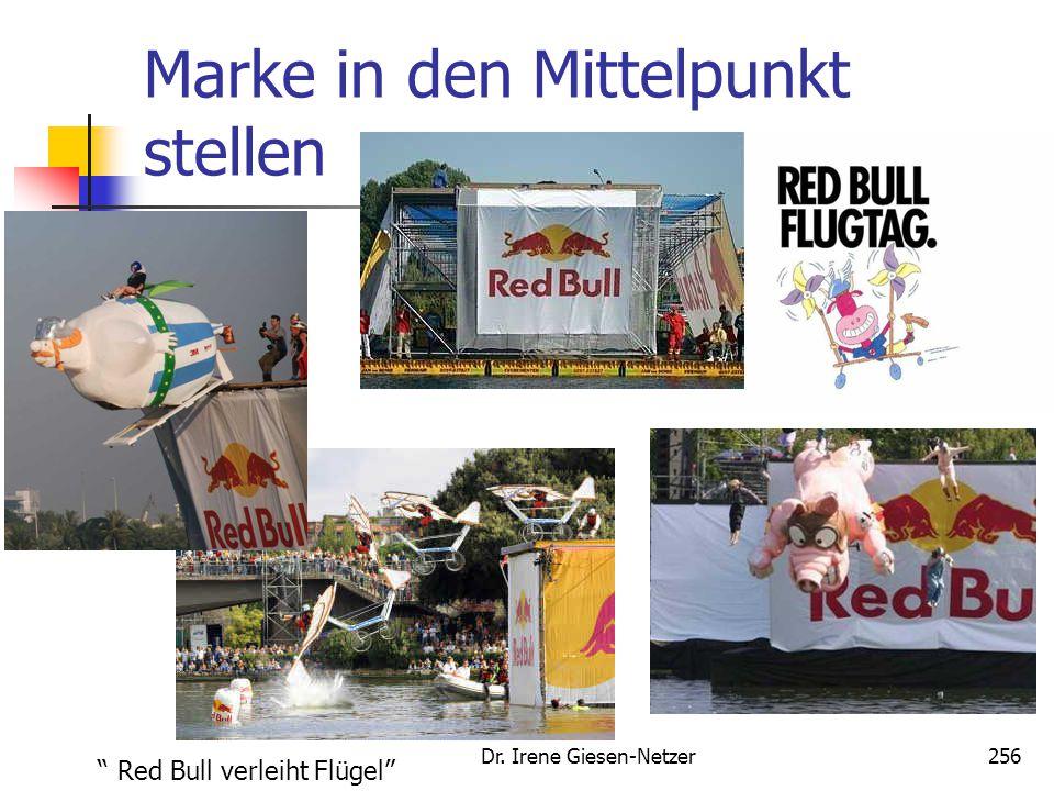 "Dr. Irene Giesen-Netzer256 Marke in den Mittelpunkt stellen "" Red Bull verleiht Flügel"""