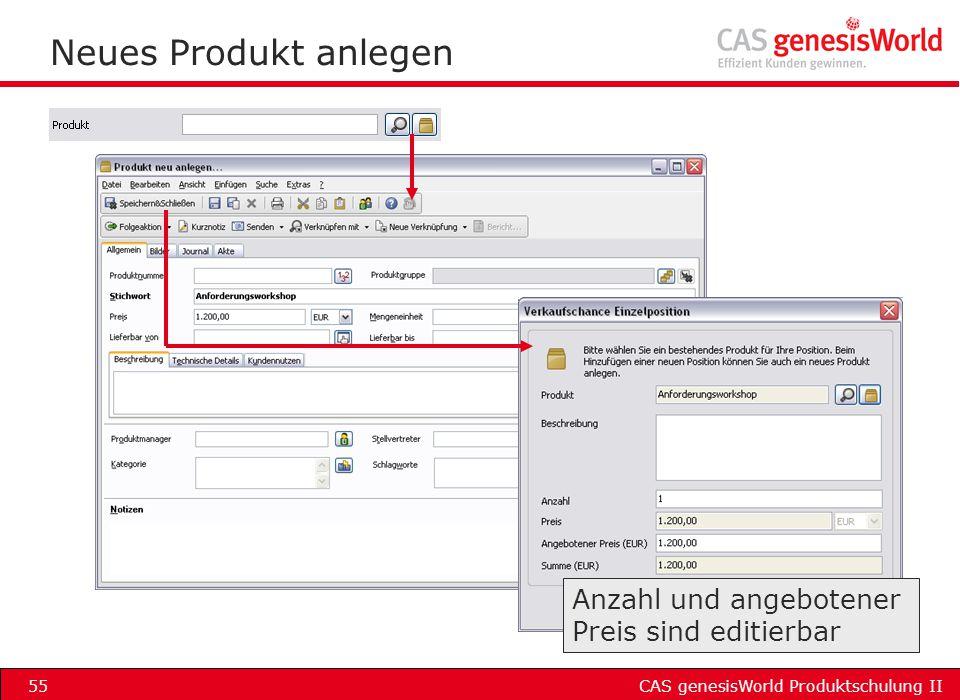 CAS genesisWorld Produktschulung II55 Neues Produkt anlegen Anzahl und angebotener Preis sind editierbar