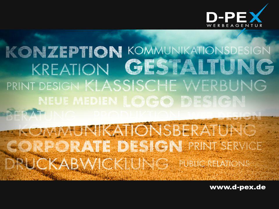 D-PEX Werbeagentur N3, 15 68161 Mannheim www.d-pex.de +49 (0) 6 21 / 43 76 15 56 +49 (0) 6 21 / 43 76 15 57 kontakt@d-pex-wa.de Telefon Telefax E-Mail