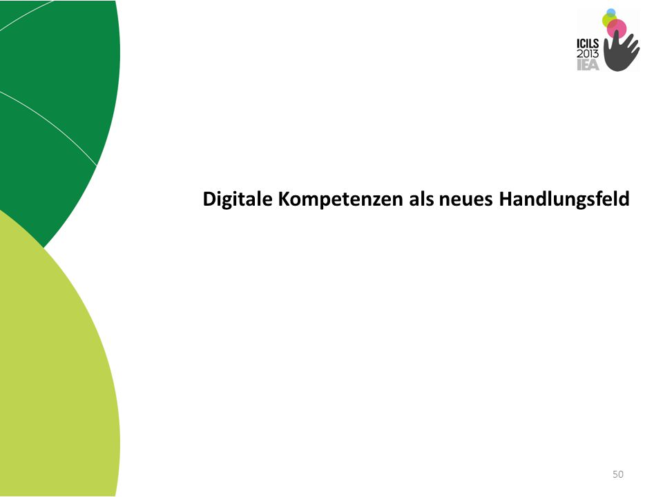 50 Digitale Kompetenzen als neues Handlungsfeld