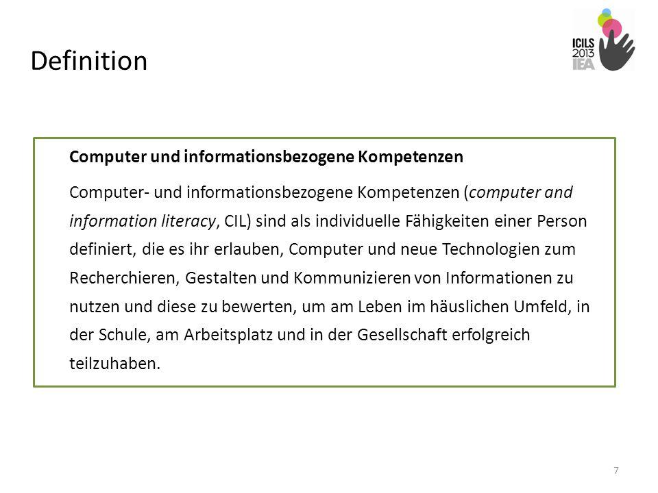 Definition Computer und informationsbezogene Kompetenzen Computer- und informationsbezogene Kompetenzen (computer and information literacy, CIL) sind