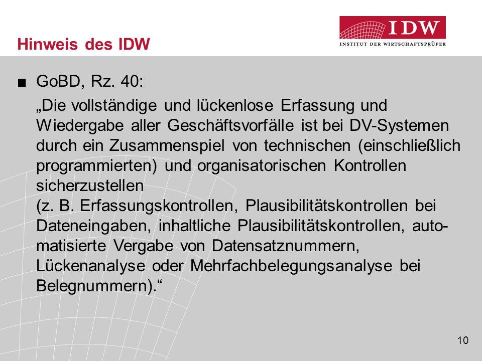 10 Hinweis des IDW ■GoBD, Rz.