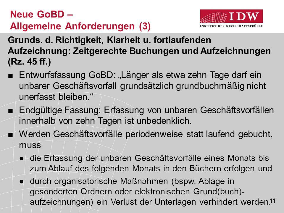 11 Neue GoBD – Allgemeine Anforderungen (3) Grunds.