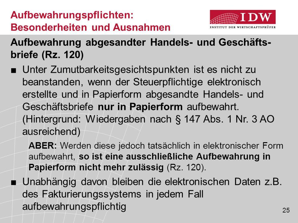 25 Aufbewahrung abgesandter Handels- und Geschäfts- briefe (Rz.
