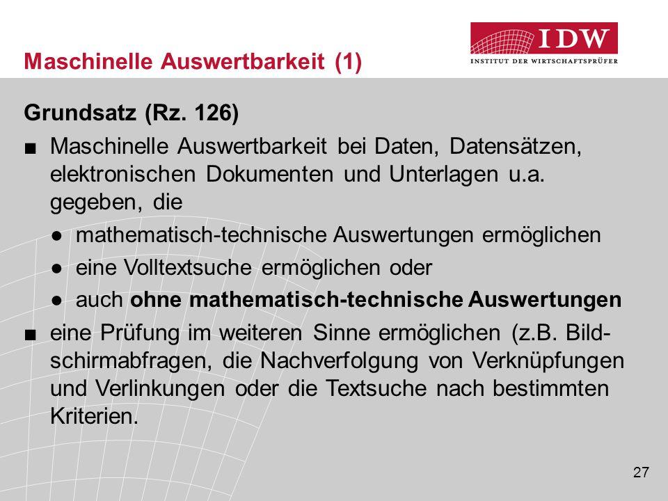 27 Maschinelle Auswertbarkeit (1) Grundsatz (Rz.