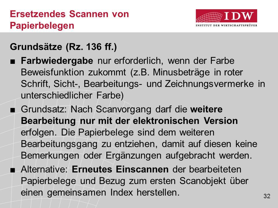 32 Ersetzendes Scannen von Papierbelegen Grundsätze (Rz.