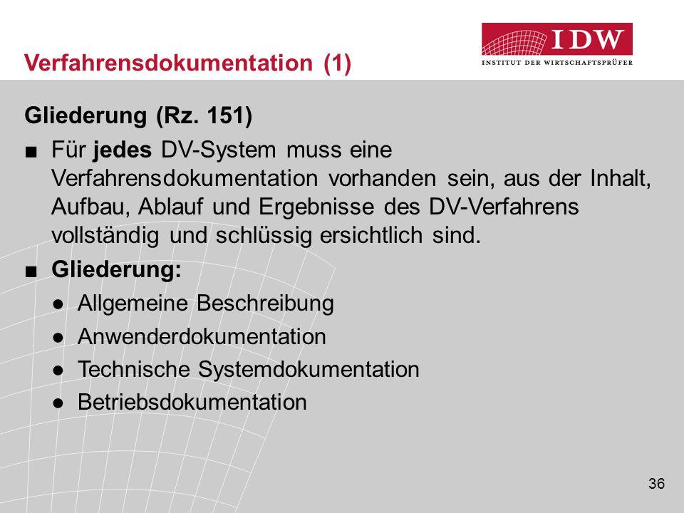 36 Verfahrensdokumentation (1) Gliederung (Rz.