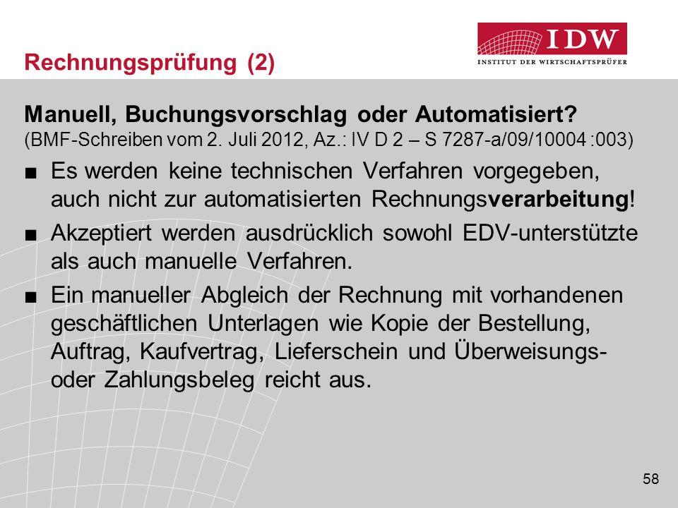 58 Rechnungsprüfung (2) Manuell, Buchungsvorschlag oder Automatisiert.