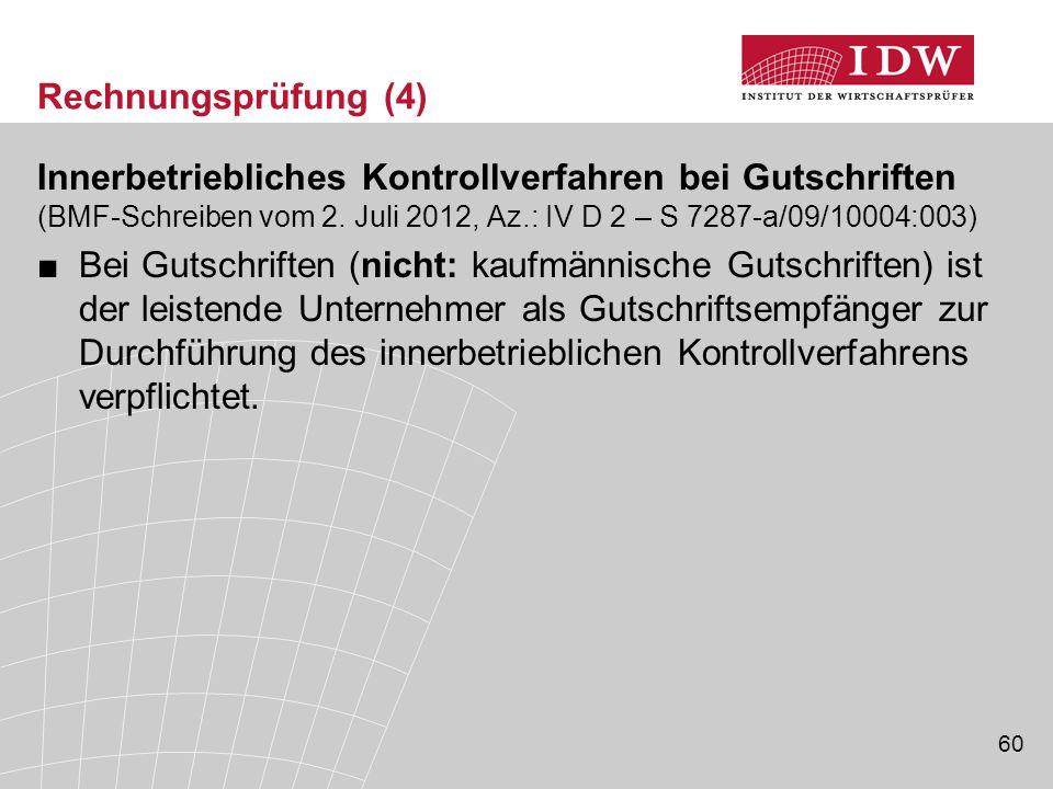 60 Rechnungsprüfung (4) Innerbetriebliches Kontrollverfahren bei Gutschriften (BMF-Schreiben vom 2.