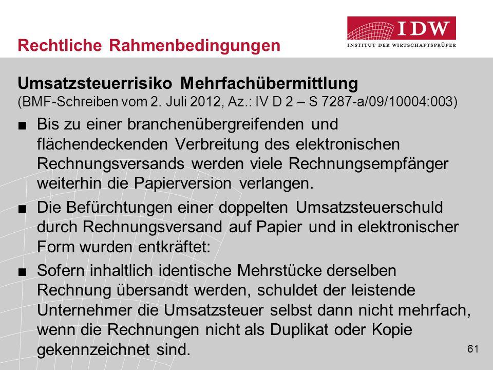 61 Rechtliche Rahmenbedingungen Umsatzsteuerrisiko Mehrfachübermittlung (BMF-Schreiben vom 2.