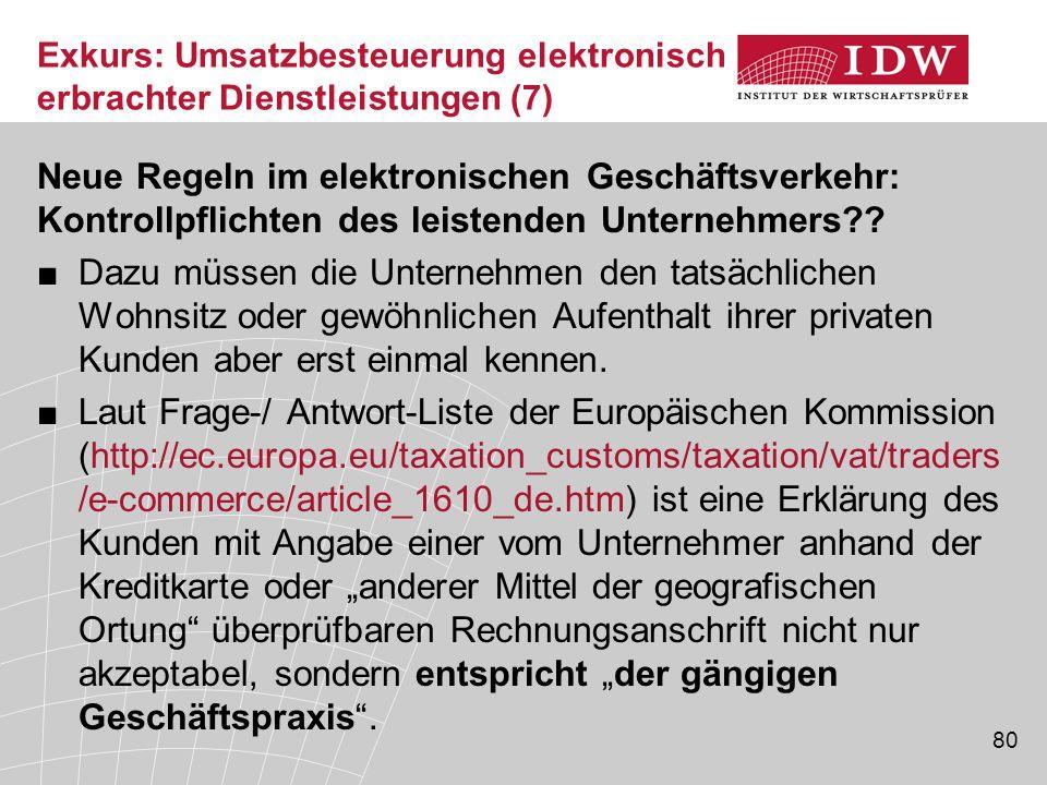 80 Neue Regeln im elektronischen Geschäftsverkehr: Kontrollpflichten des leistenden Unternehmers?.
