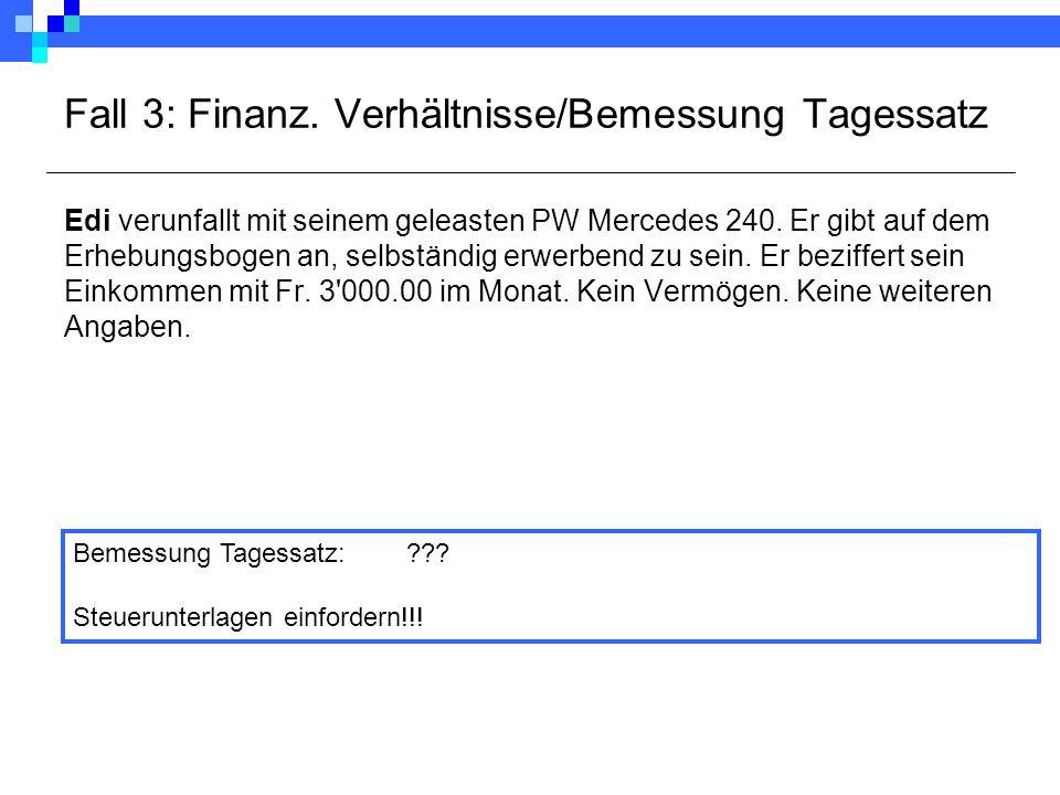 Fall 3: Finanz.