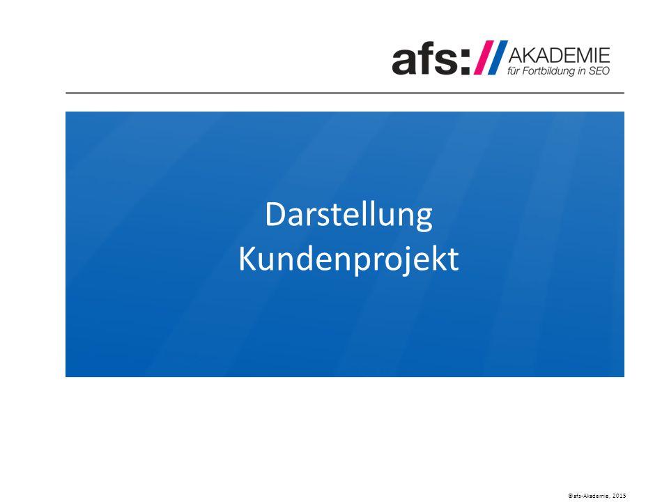 ©afs-Akademie, 2015 Darstellung Kundenprojekt