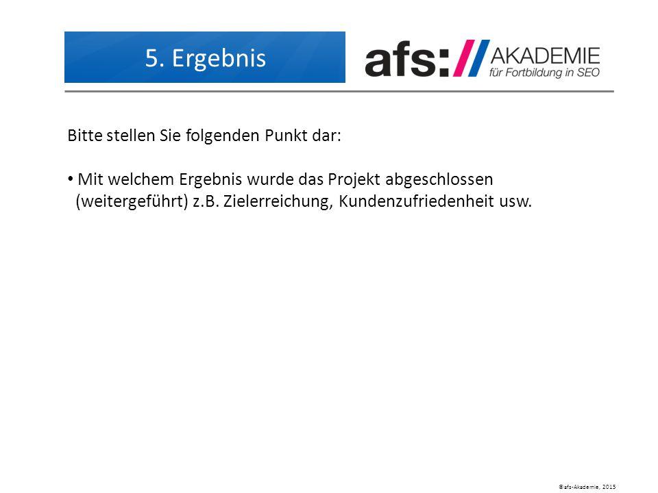 ©afs-Akademie, 2015 5.