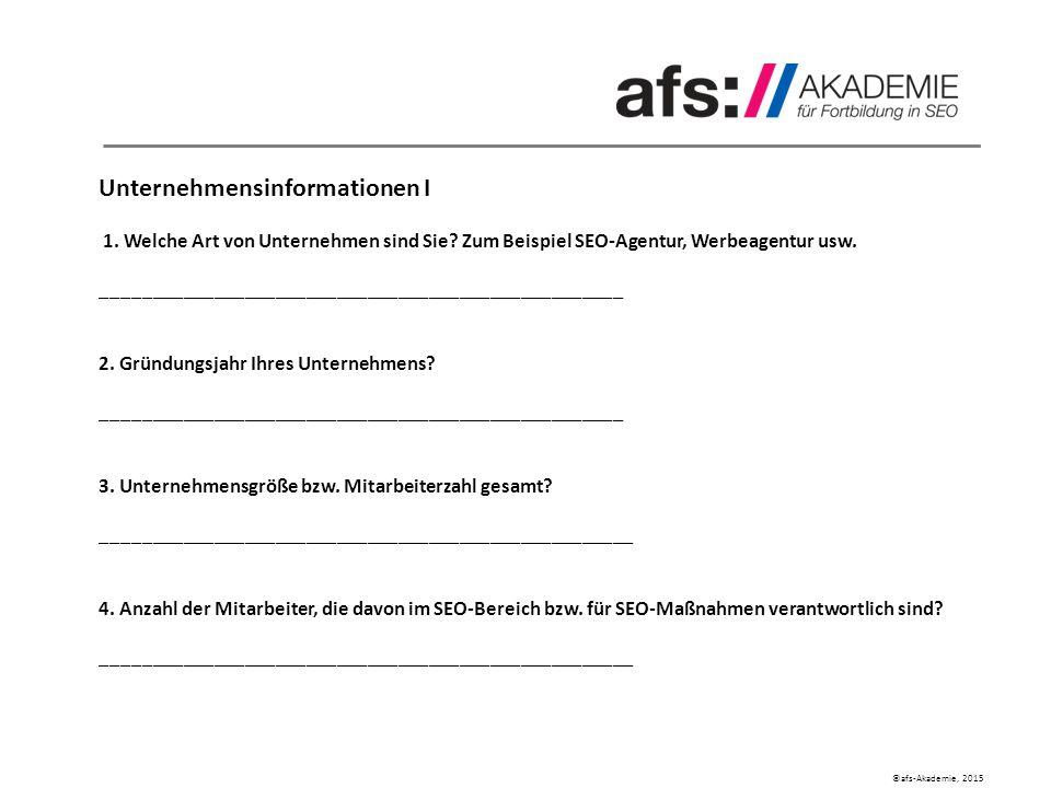 ©afs-Akademie, 2015 Einreichungsunterlagen Kundenprojekt Unternehmensinformationen I 1.