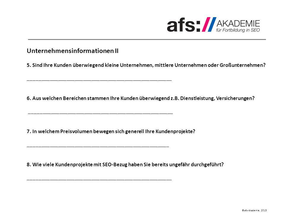 ©afs-Akademie, 2015 Einreichungsunterlagen Kundenprojekt Unternehmensinformationen II 5.