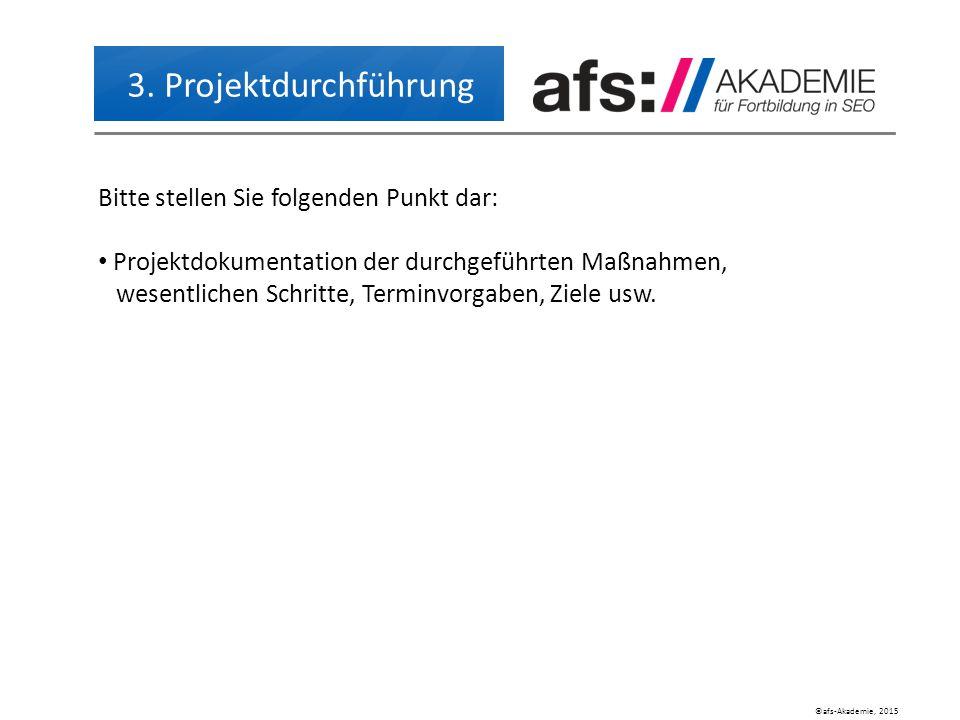 ©afs-Akademie, 2015 3.