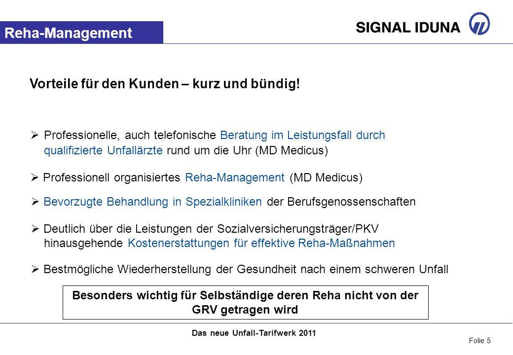 Folie 5 Das neue Unfall-Tarifwerk 2011 Vorteile für den Kunden – kurz und bündig.