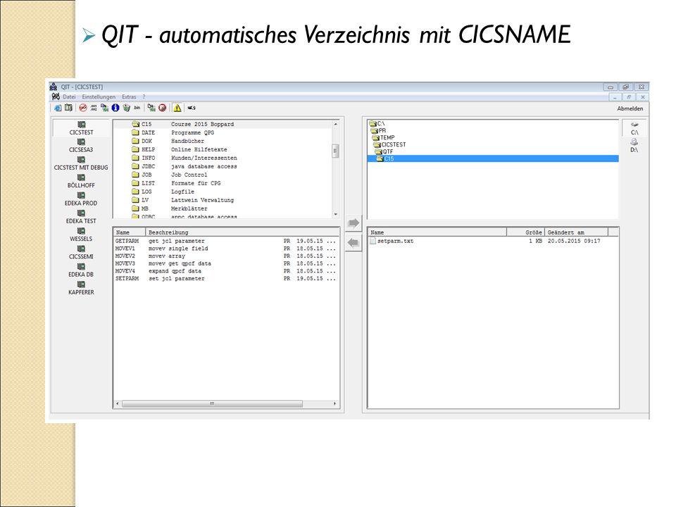  QIT - automatisches Verzeichnis mit CICSNAME