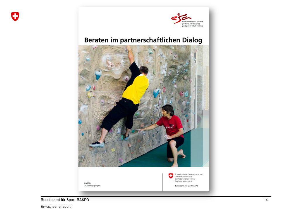 14 Bundesamt für Sport BASPO Erwachsenensport