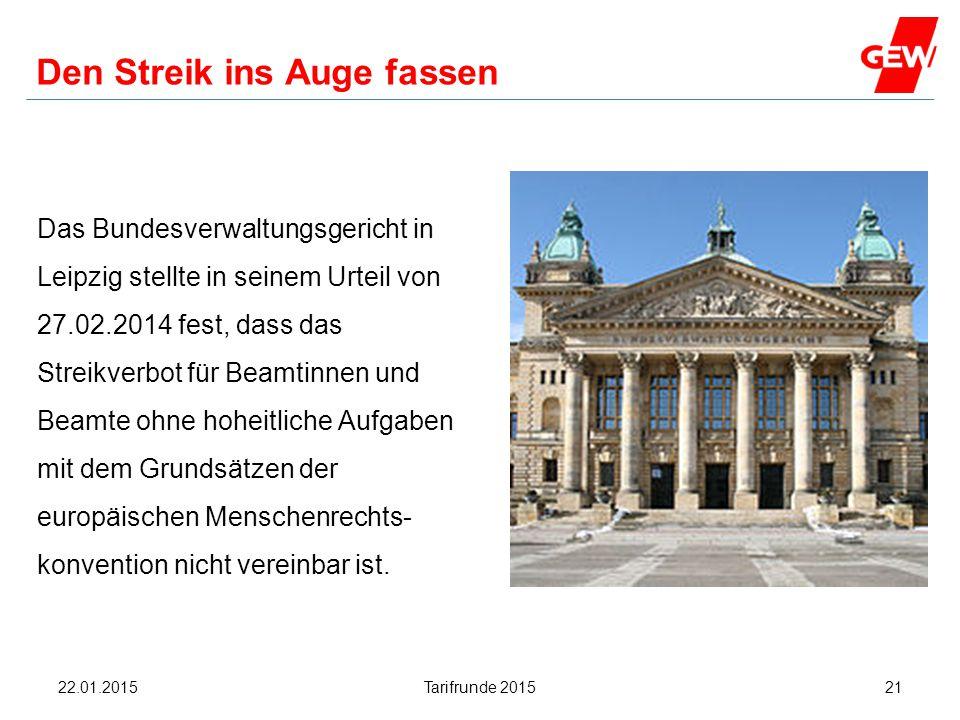 Hanau Den Streik ins Auge fassen Das Bundesverwaltungsgericht in Leipzig stellte in seinem Urteil von 27.02.2014 fest, dass das Streikverbot für Beamt