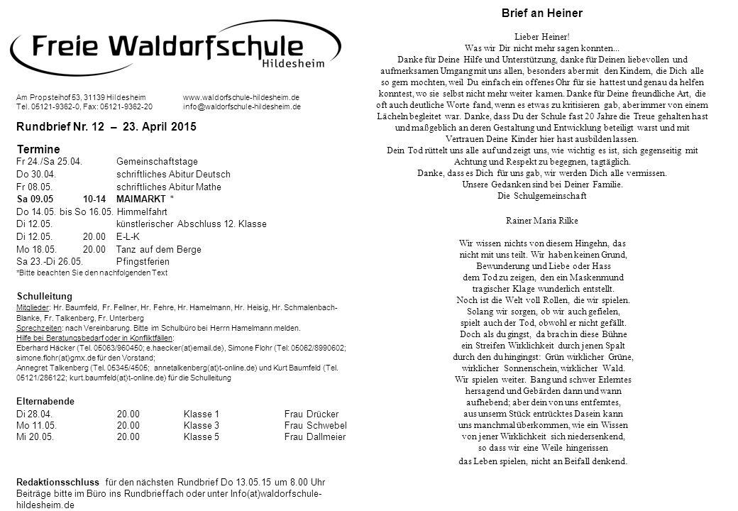 Termine Fr 24./Sa 25.04.Gemeinschaftstage Do 30.04.schriftliches Abitur Deutsch Fr 08.05.schriftliches Abitur Mathe Sa 09.0510-14MAIMARKT * Do 14.05.