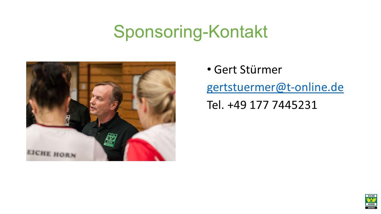 Sponsoring-Kontakt Gert Stürmer gertstuermer@t-online.de Tel. +49 177 7445231
