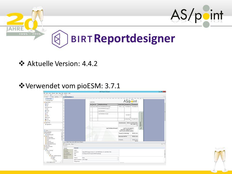 Reportdesigner  Aktuelle Version: 4.4.2  Verwendet vom pioESM: 3.7.1