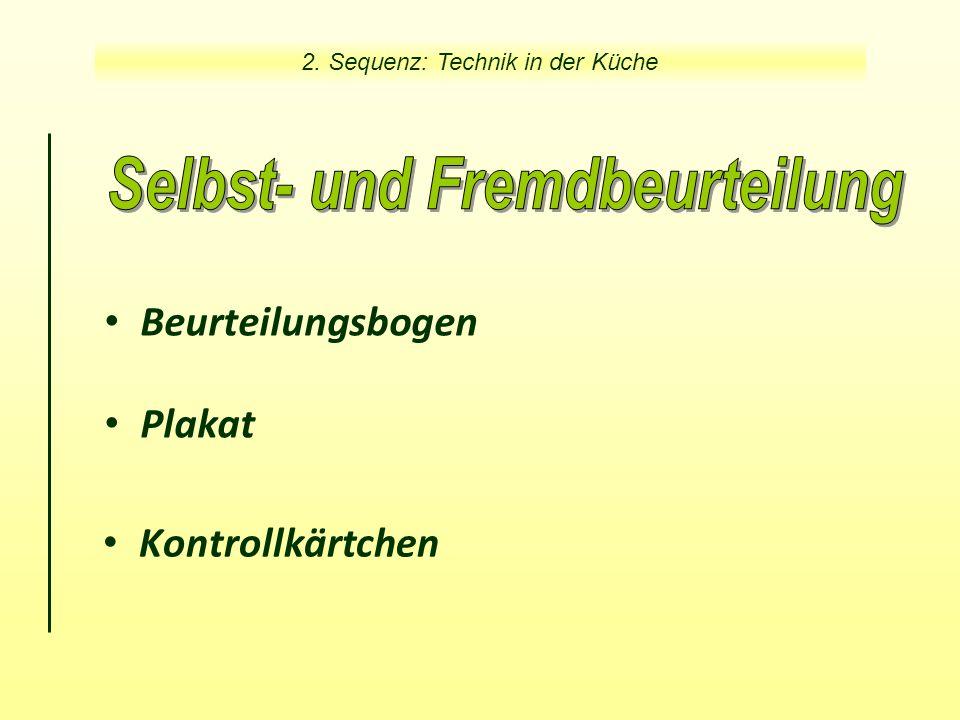 Kontrollkärtchen 2. Sequenz: Technik in der Küche Beurteilungsbogen Plakat