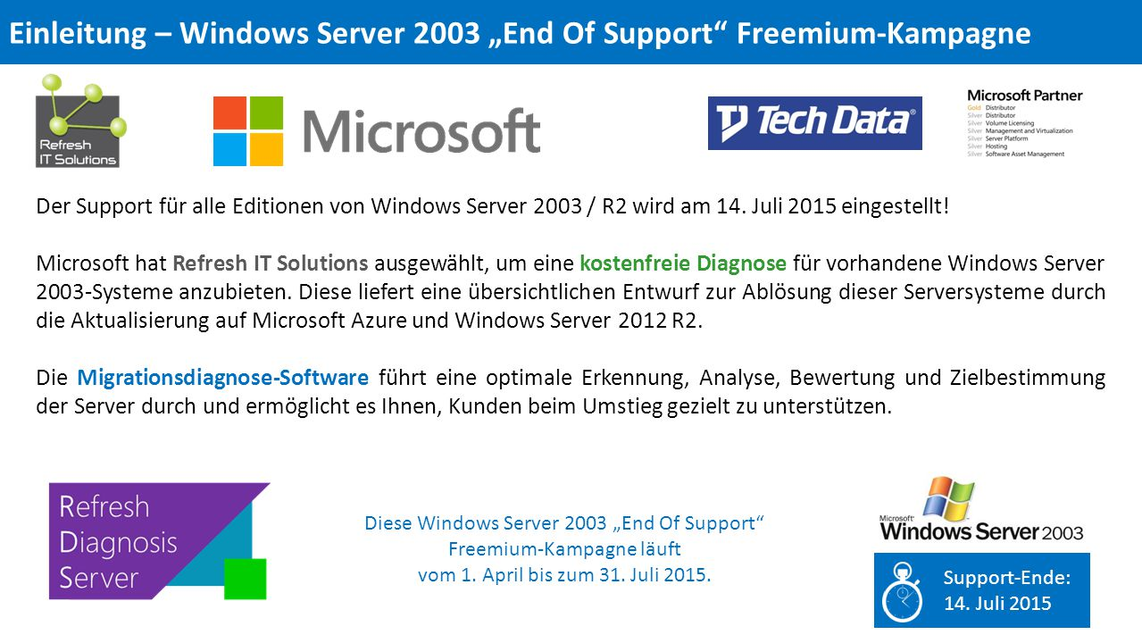 Der Support für alle Editionen von Windows Server 2003 / R2 wird am 14.