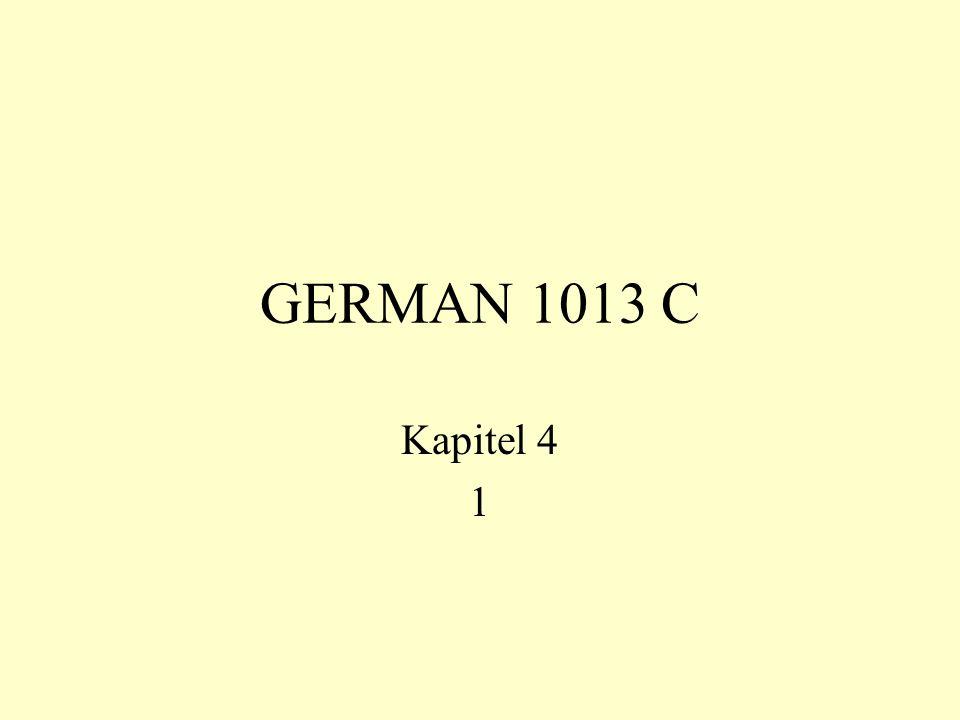 GERMAN 1013 C Kapitel 4 1