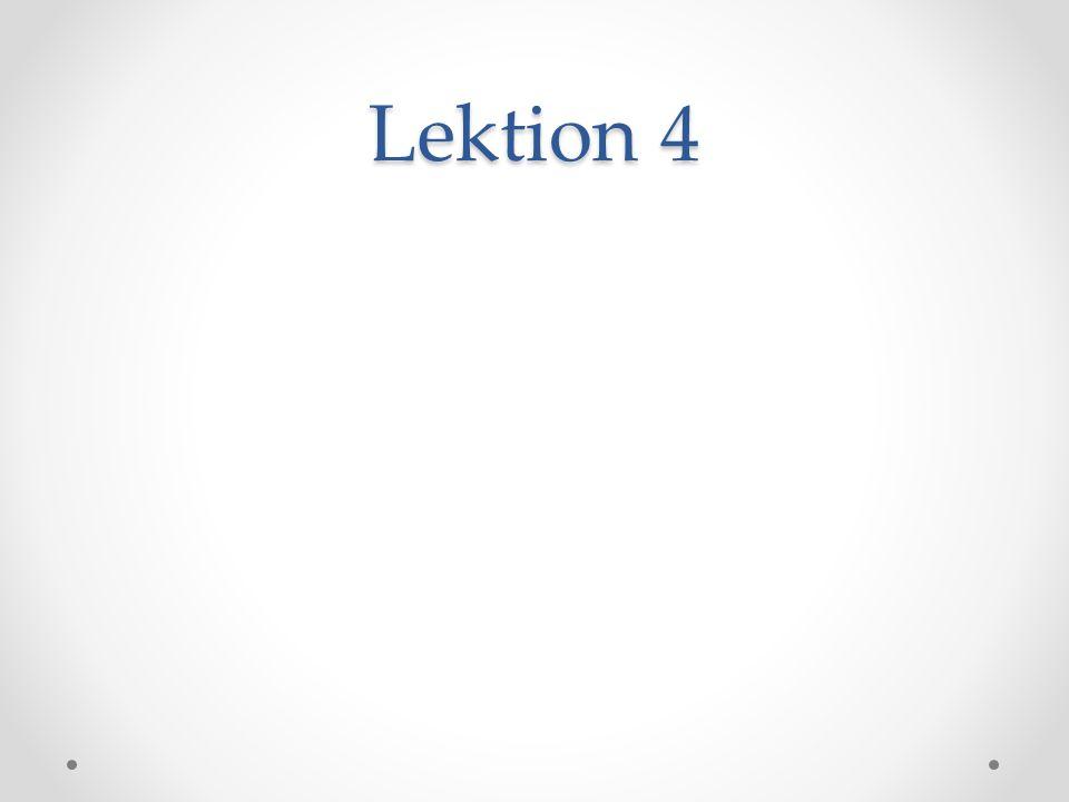 Lektion 4
