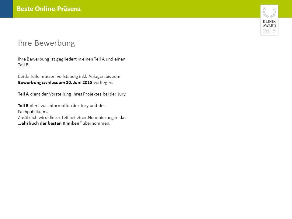 Beste Online-Präsenz Kurzinformationen zu Ihrer Klinik und zu Ihrem Projekt Name des Projekts(max.