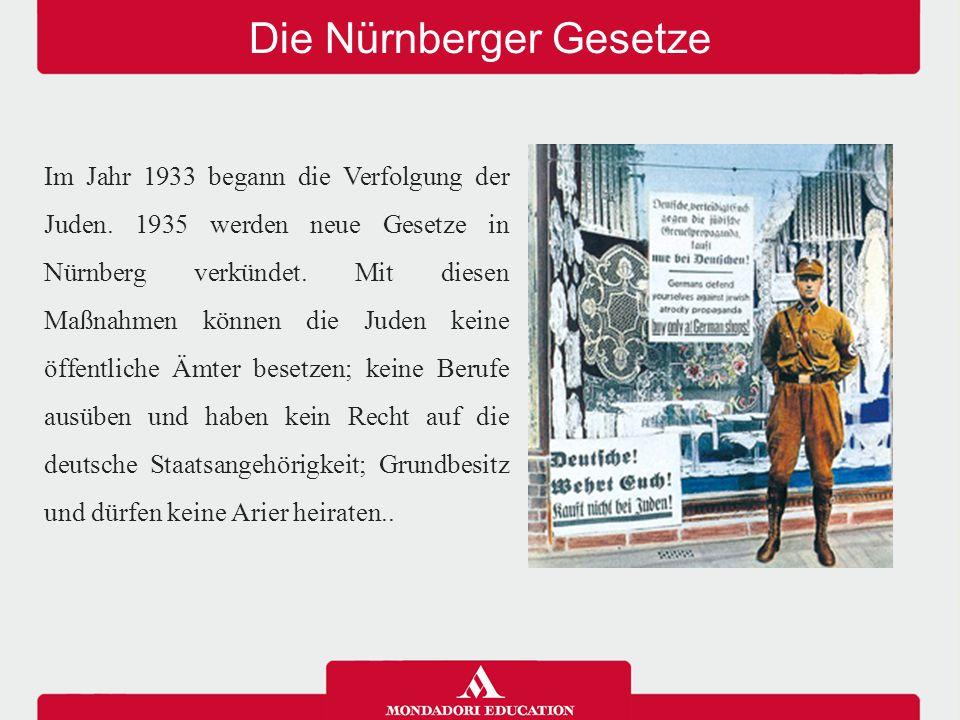 Die Nürnberger Gesetze Im Jahr 1933 begann die Verfolgung der Juden. 1935 werden neue Gesetze in Nürnberg verkündet. Mit diesen Maßnahmen können die J
