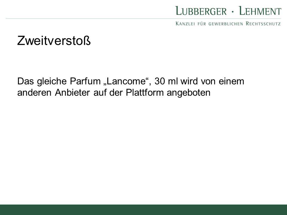 """Das gleiche Parfum """"Lancome"""", 30 ml wird von einem anderen Anbieter auf der Plattform angeboten Zweitverstoß"""
