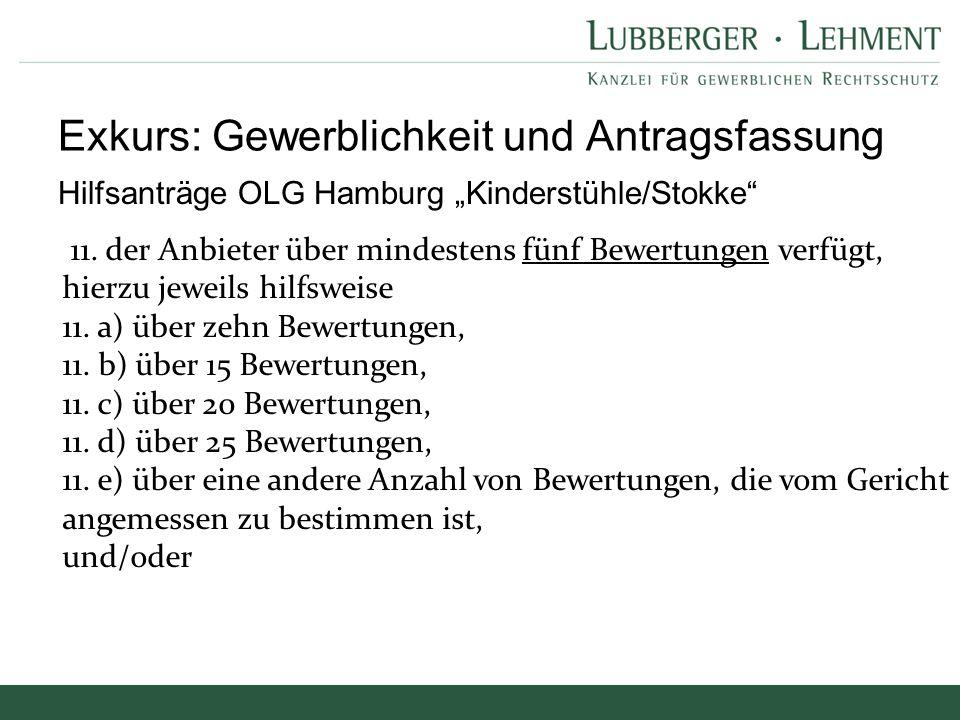 """Hilfsanträge OLG Hamburg """"Kinderstühle/Stokke"""" Exkurs: Gewerblichkeit und Antragsfassung 11. der Anbieter über mindestens fünf Bewertungen verfügt, hi"""